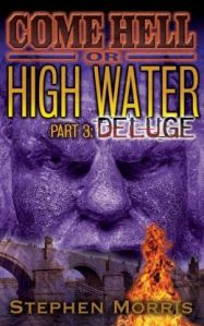 Come Hell Or High Water Part 3 - Deluge cover